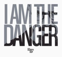 I Am The Danger | Unisex T-Shirt