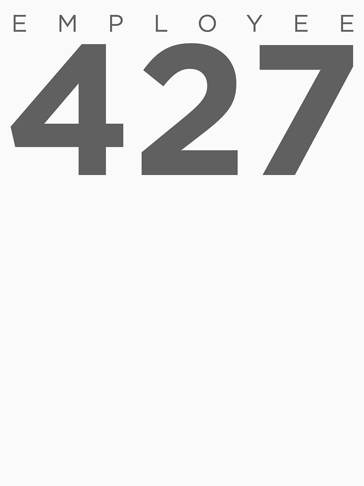 Monitoring Employee 427 | Unisex T-Shirt