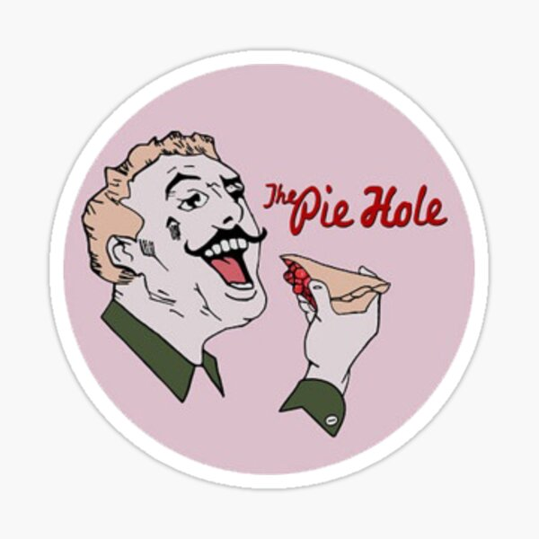 The Pie Hole Sticker