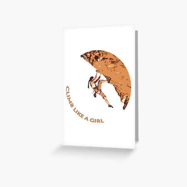 Climb Like a Girl Rock Climbing / Bouldering Greeting Card