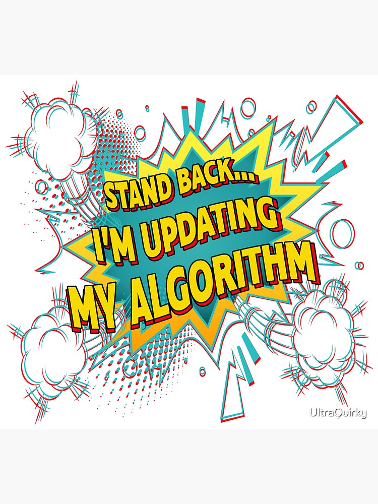 Updating My Algorithm. by UltraQuirky