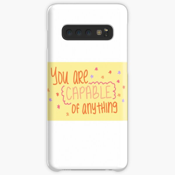 You are capable of anything. Samsung Galaxy Snap Case