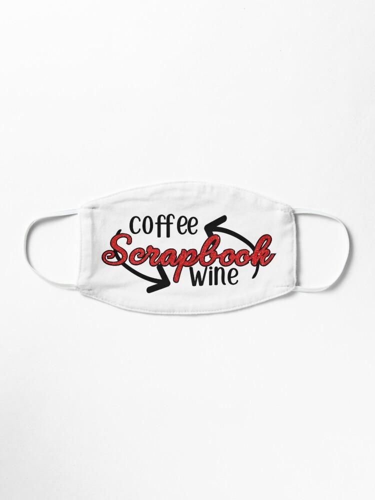 Alternate view of Coffee - Scrapbook - Wine Mask