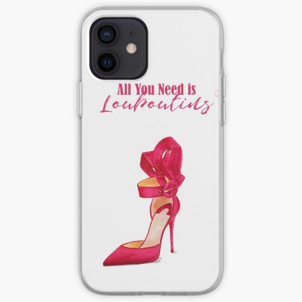 Tout ce dont vous avez besoin est Louboutins Coque souple iPhone