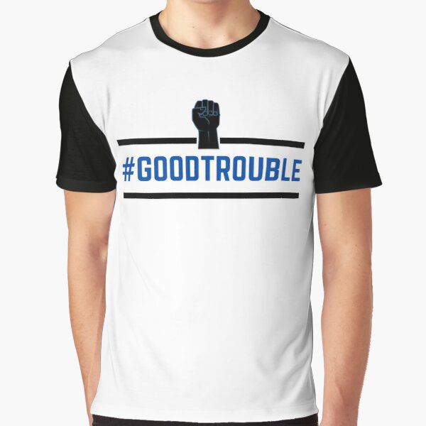 Good Trouble2 ... John Lewis Graphic T-Shirt