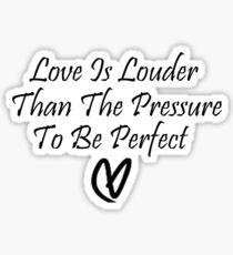 Love Is Louder Sticker