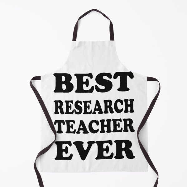 Best research teacher ever funny gift idea. Apron