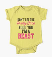 Don't Let The Pretty Face Fool You I'm A Beast (Pink) Kids Clothes