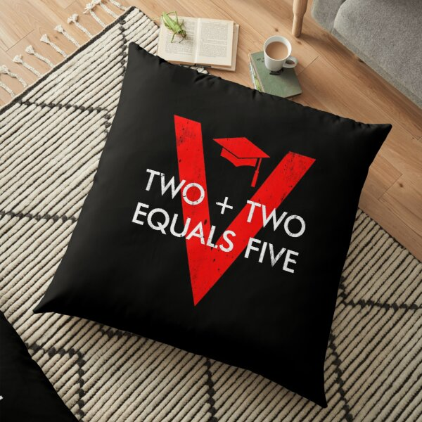 Two Plus Two Equals Five Floor Pillow