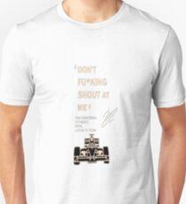 Räikkönen: Don't fucking shout at me t-shirt T-Shirt