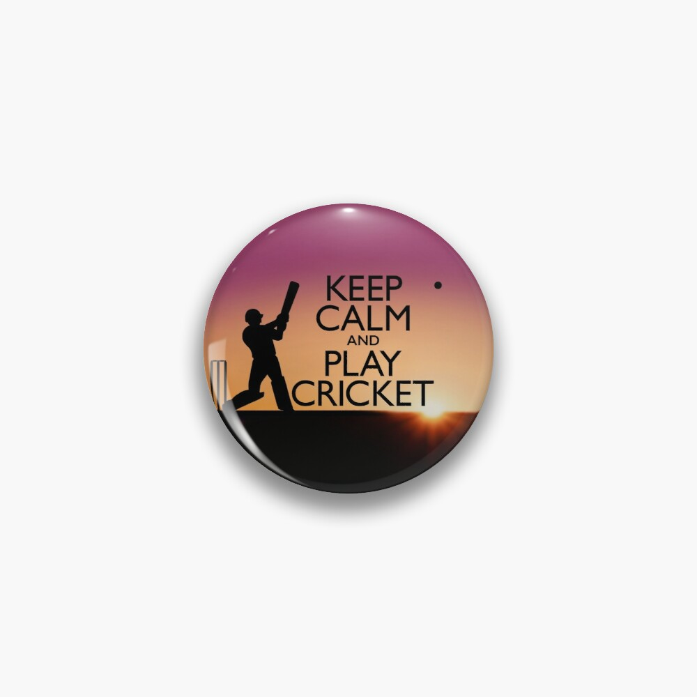 Keep Calm and Play Cricket Pin