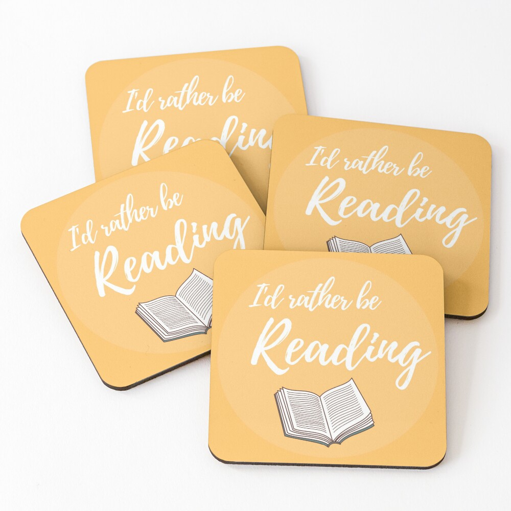 I'd rather be reading Coasters (Set of 4)