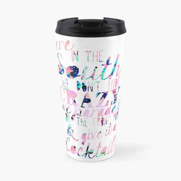 Here in the South Travel Mug