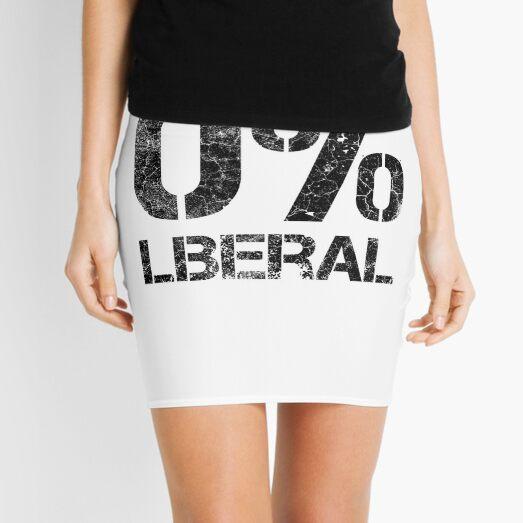 Zero Percent Liberal - Pro Conservative Anti Liberal  Mini Skirt