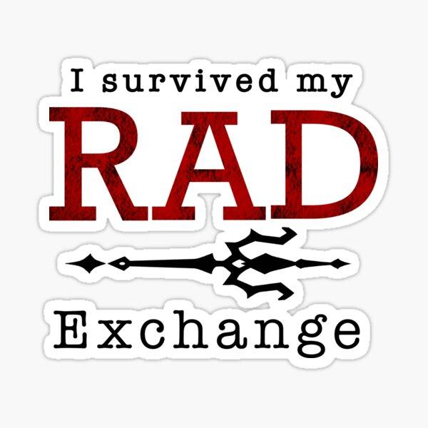 I survived my RAD exchange Sticker