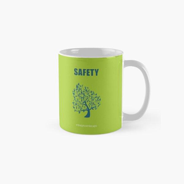 Safety Cup Mug Classic Mug