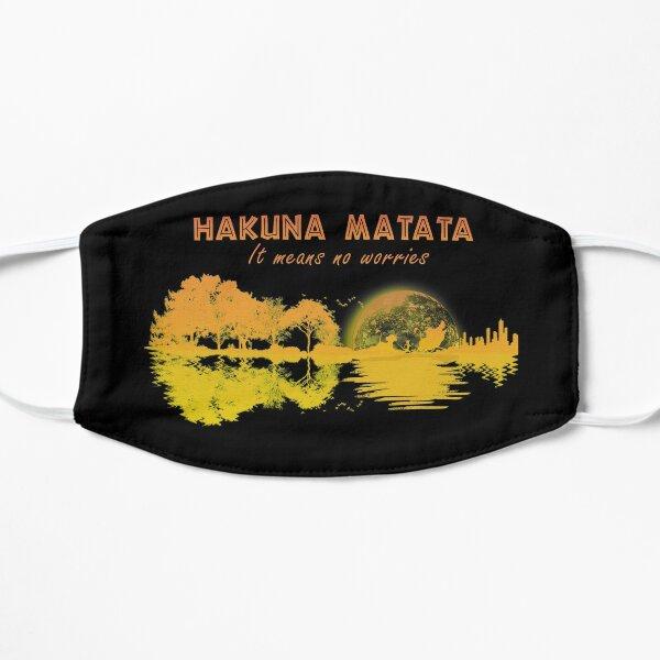 Hakuna Matata It Means No Worries Guirta Flat Mask