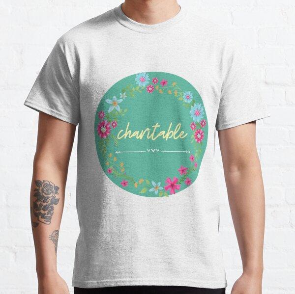 Charitable Classic T-Shirt