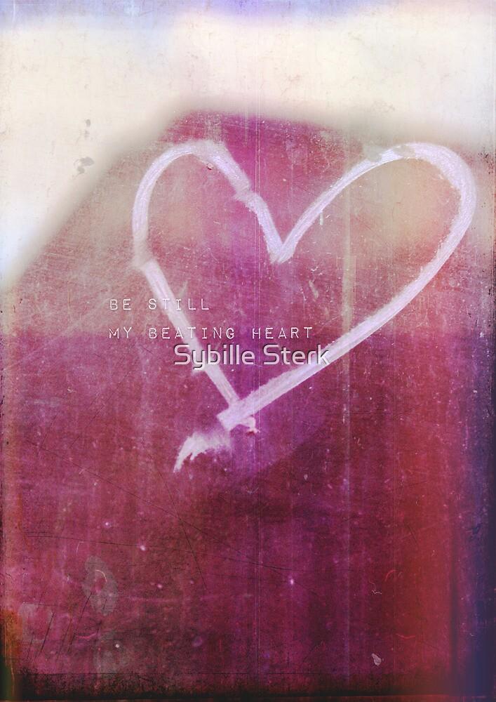 be still my beating heart by Sybille Sterk