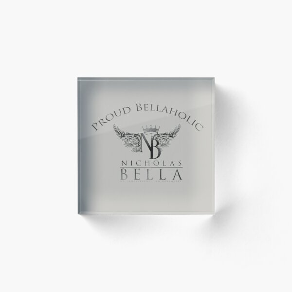 Proud Bellaholics Acrylic Block