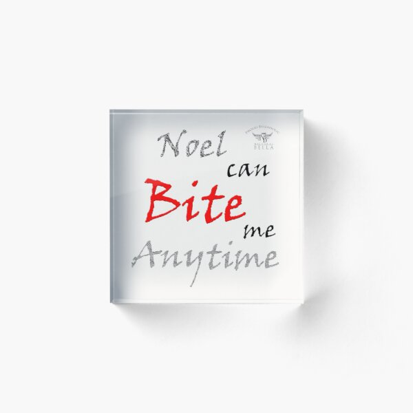 Noel's Bite Acrylic Block