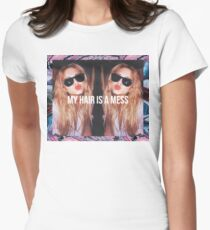 MY HAIR IS A MESS Womens Fitted T-Shirt