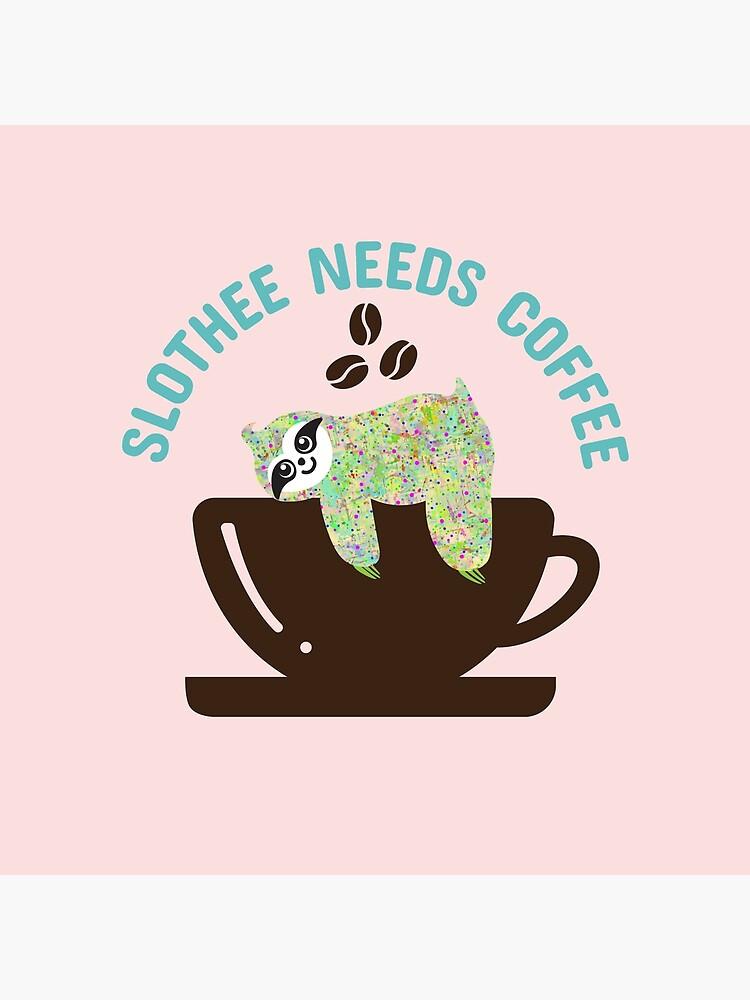 Slothee needs coffee by dana-mie
