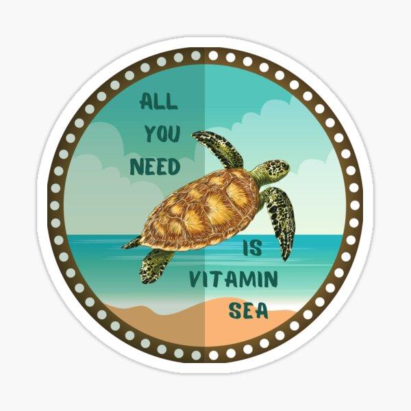 All you need is vitamin sea Sticker
