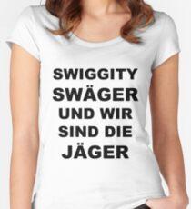 Swiggity Swäger Und Wir Sind Die Jäger Women's Fitted Scoop T-Shirt