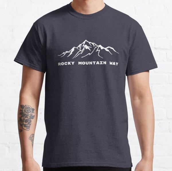 Rocky Mountain Way Classic T-Shirt
