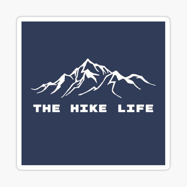 The Hike Life Sticker