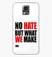 No Hate Case/Skin for Samsung Galaxy