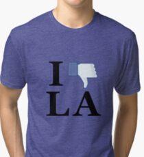I Unlike LA - I Love LA - Los Angeles Tri-blend T-Shirt