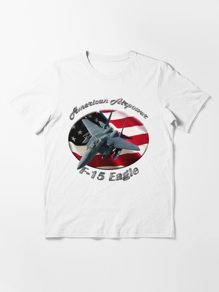 Alternate view of F-15 Eagle American Airpower Essential T-Shirt