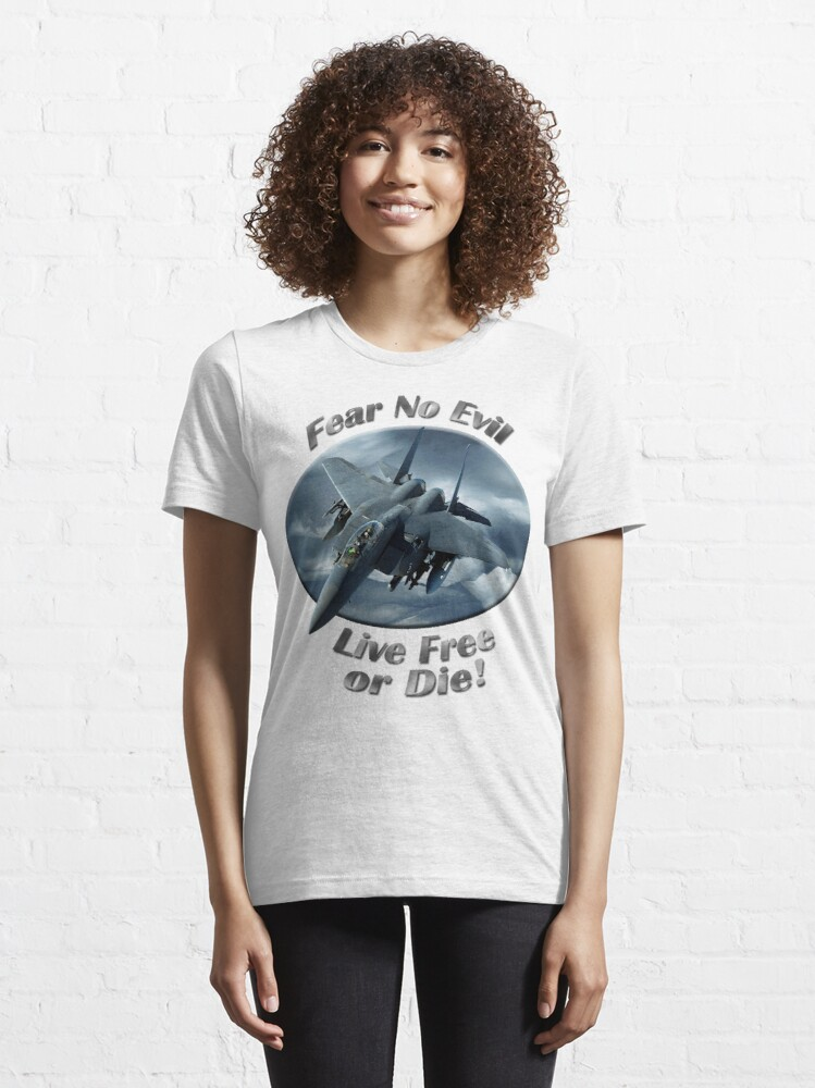 Alternate view of F-15 Eagle Fear No Evil Essential T-Shirt
