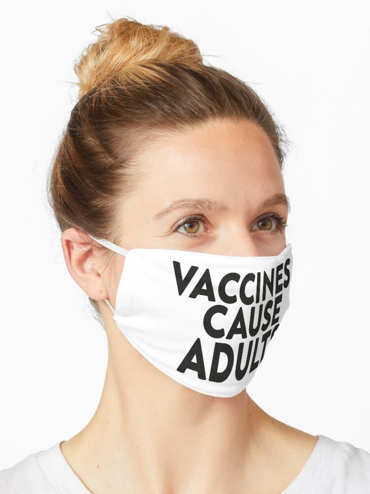 Masque Les Vaccins Provoquent Une Blague Scientifique Pour Adultes Scientifique Humour Blague Drole Faire De La Science Par Ssefyou Redbubble