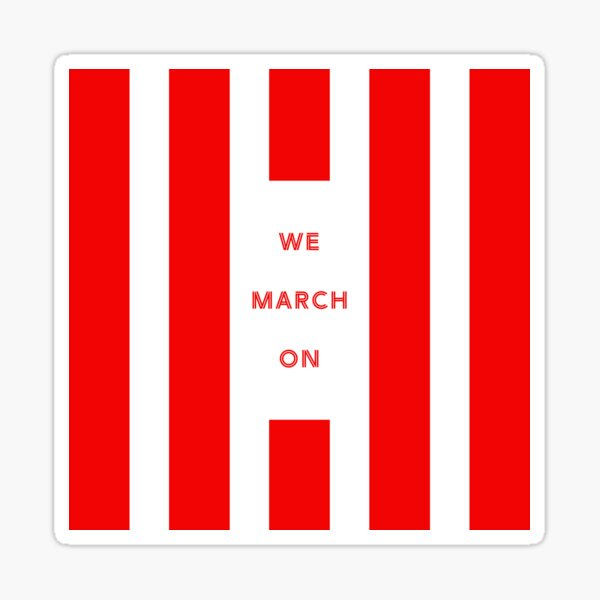 We March On - Southampton Sticker