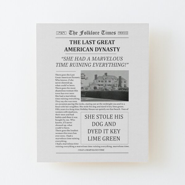 The Last Great American Dynasty Newspaper Wood Mounted Print