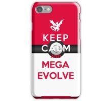 Keep Calm And Mega Evolve iPhone Case/Skin