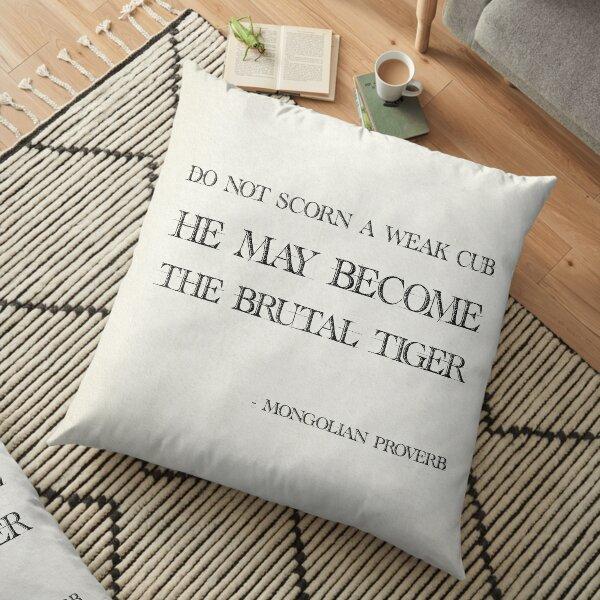Mongolian proverb Floor Pillow