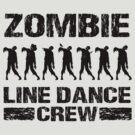 Zombie Line Dance Crew by pixelman