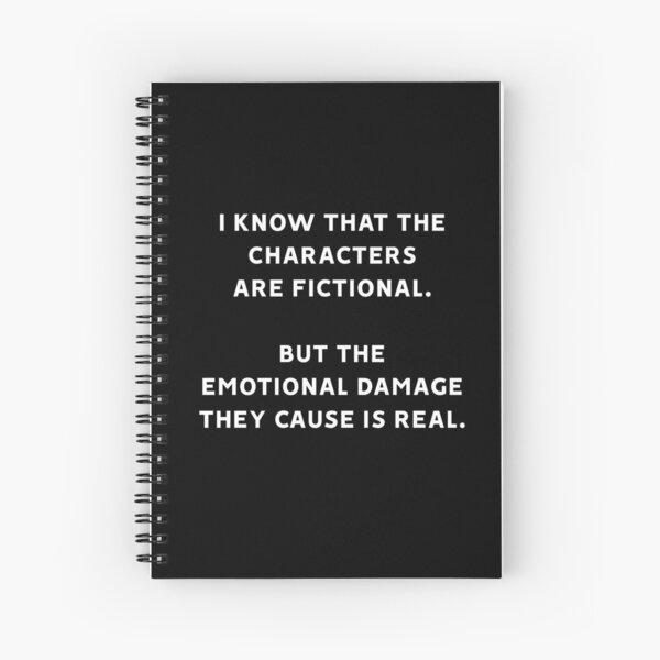 Ich weiß, dass die Charaktere fiktiv sind, aber der emotionale Schaden, den sie verursachen, ist real Spiralblock