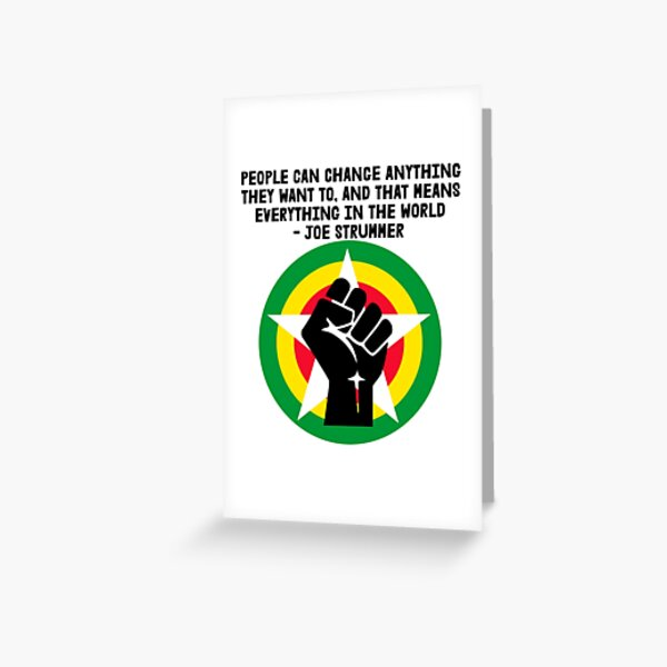 BLM - Joe Strummer Quote for light colors Greeting Card