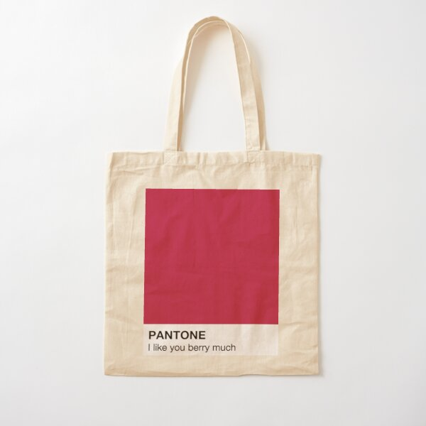 I like you Berry much Pantone Cotton Tote Bag
