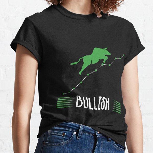 Funny Trading Gift for bullish traders T-shirt  Camiseta clásica