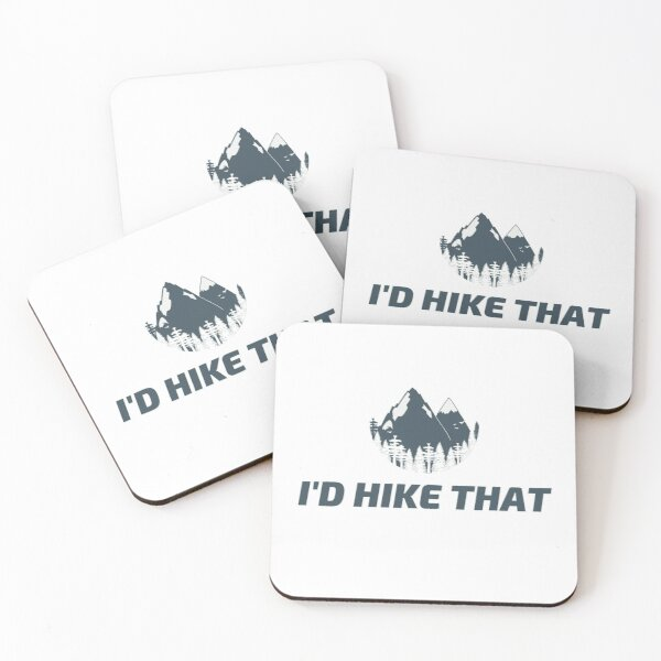 I'd Hike That Coasters (Set of 4)