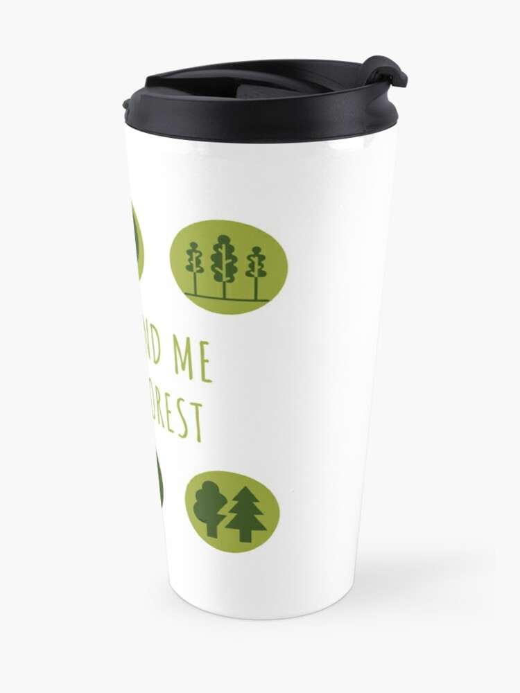Alternate view of You'll Find Me in the Forest Collection  Travel Mug