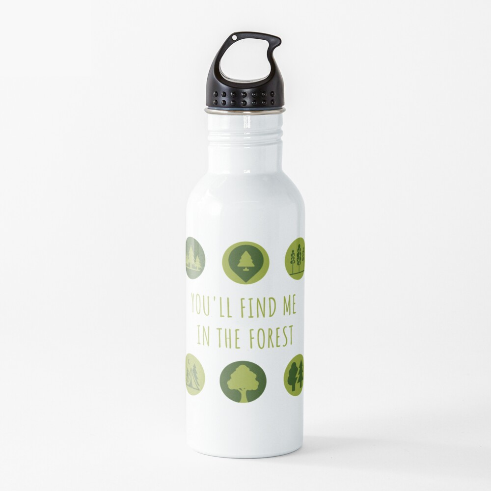 You'll Find Me in the Forest Collection  Water Bottle