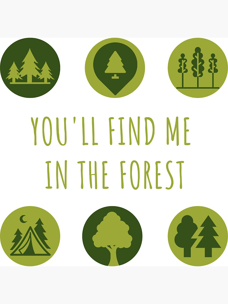 You'll Find Me in the Forest Collection  by AdventureAB