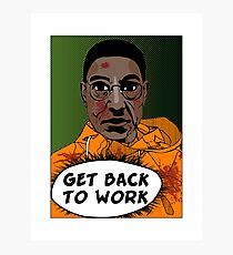 GET BACK TO WORK Photographic Print